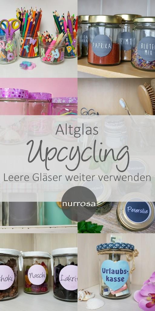 Altglas Upcycling leere Gläser einfach weiter verwenden