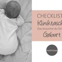 Checkliste Kliniktasche - Das brauchst du für die Geburt