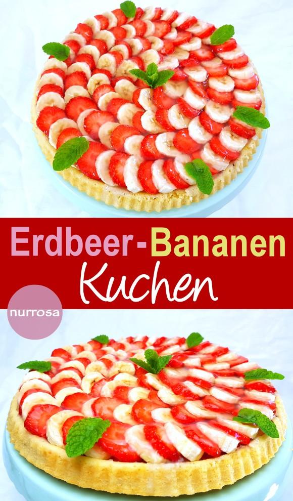 Erdbeer-Bananen Kuchen