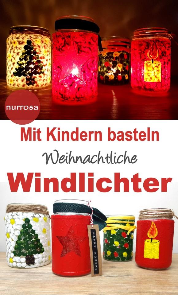 Weihnachtliche Windlichter mit Kindern basteln