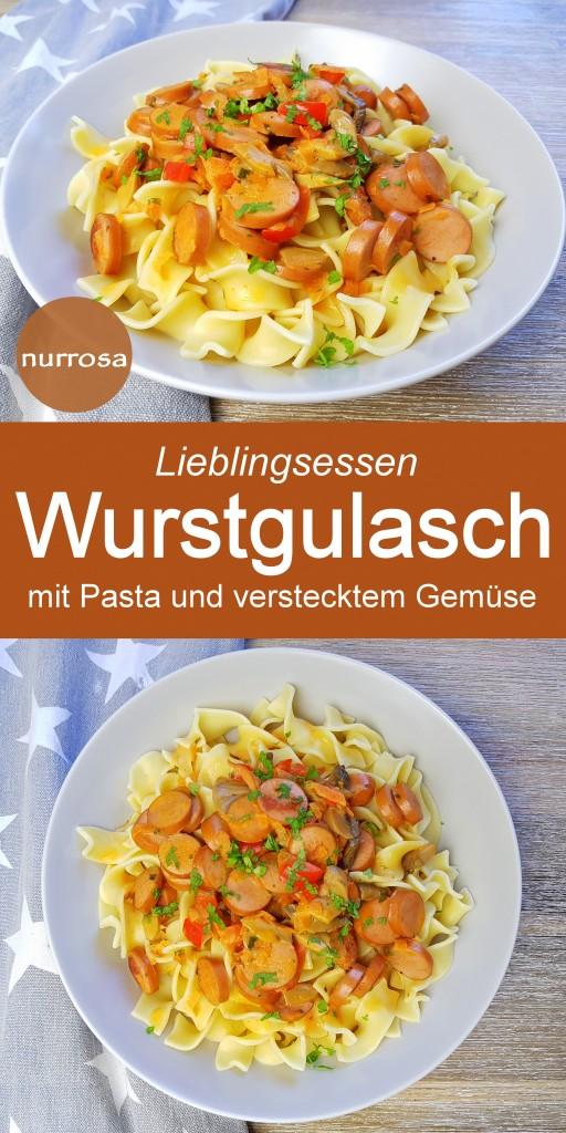 Wurstgulasch mit Pasta Kinder Rezept